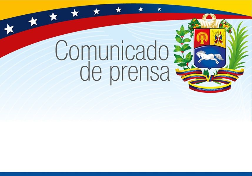 COMUNICADO | Gobierno denunció intentos de terceros países en alterar documentos legales venezolanos